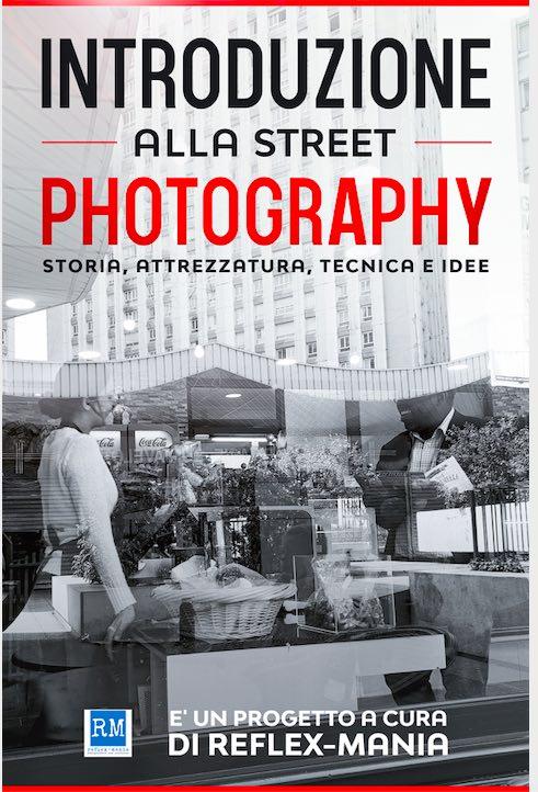Manuale di Introduzione alla street photography