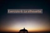 Esercizio Fotografico 6: Il mistero della Silhouette